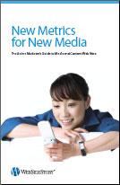 New Metrics for New Media